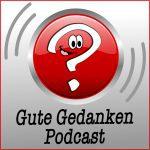 gute Gedanken Podcast